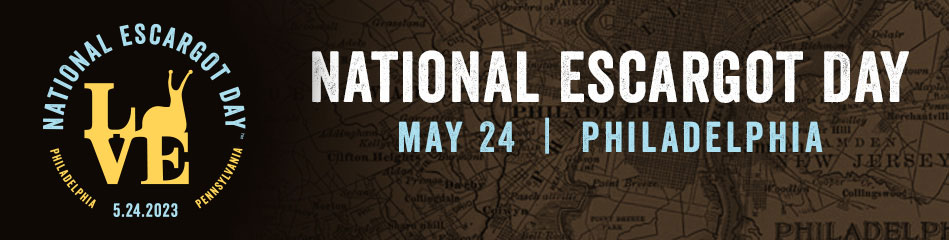 National Escargot Day 2022, May 24 in Philadelphia