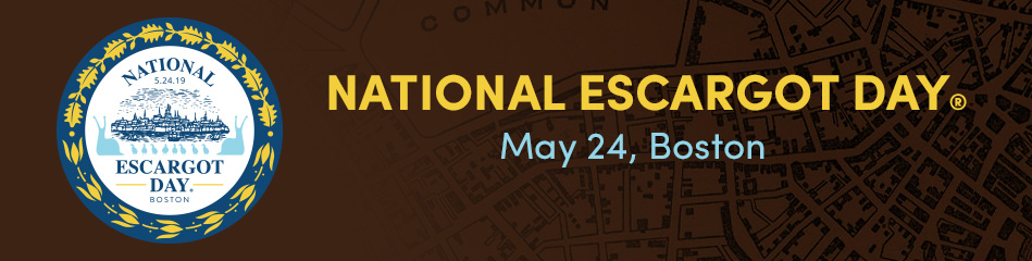 National Escargot Day May 24, Boston